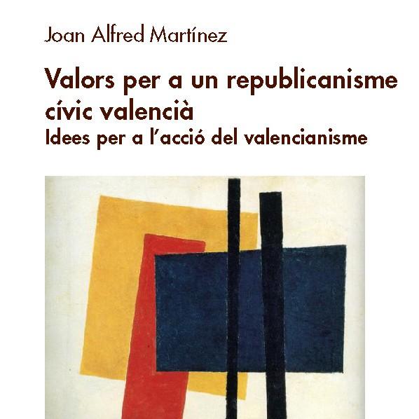 """Presentació de """"Valors per a un republicanisme cívic valencià"""" #AgoraNexe1"""