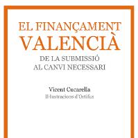 """""""El finançament valencià. De la submissió al canvi necessari"""" a la UV"""