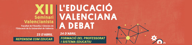 XII Seminari Valencianista: l'educació valenciana a debat