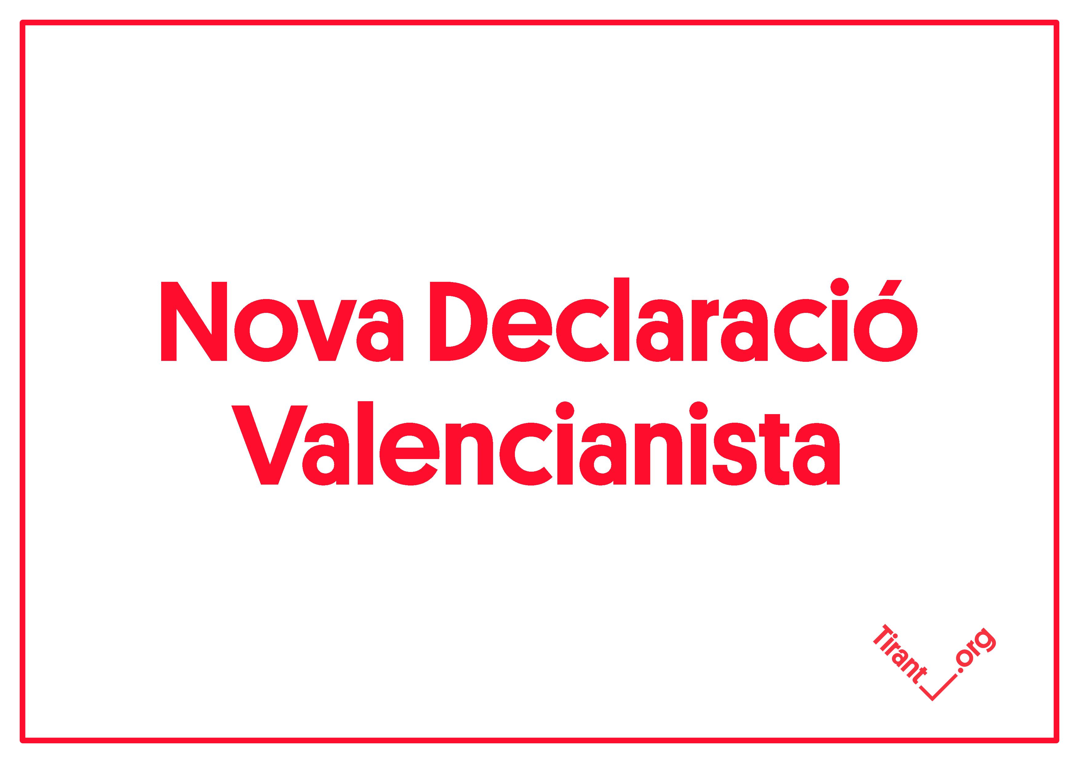 S'obri el procés d'elaboració de la Nova Declaració Valencianista