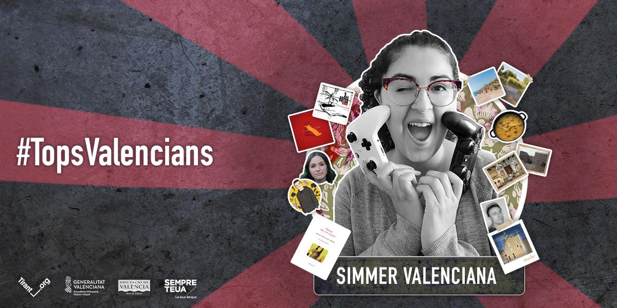 Els #TopsValencians de Simmer Valenciana